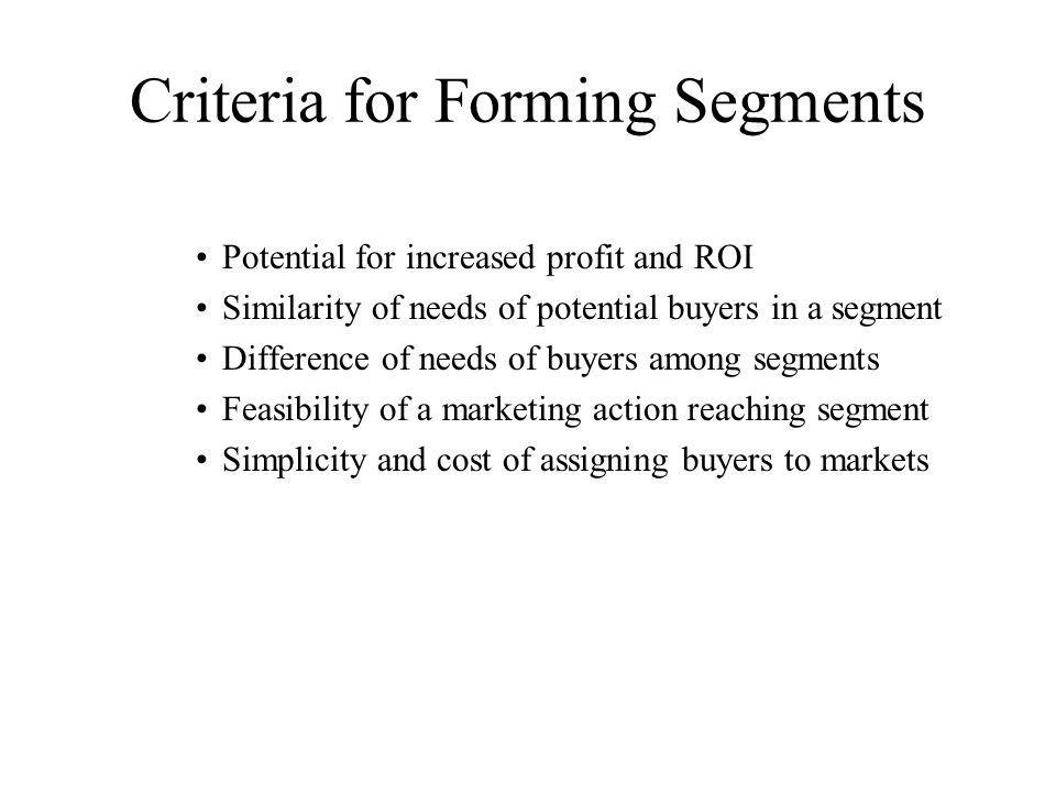 Criteria for Forming Segments