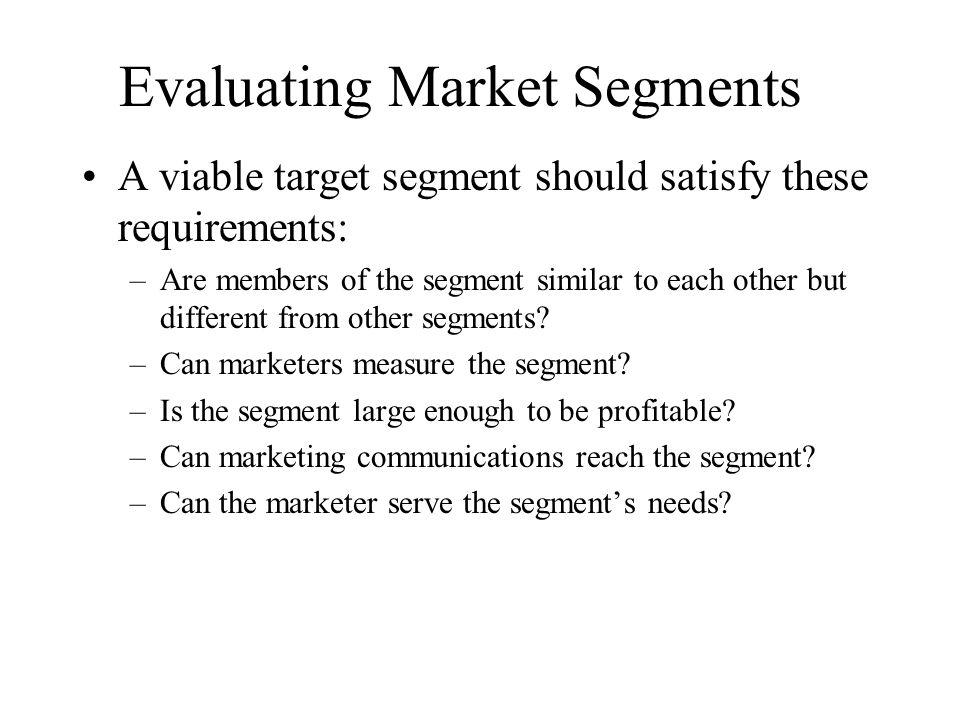 Evaluating Market Segments