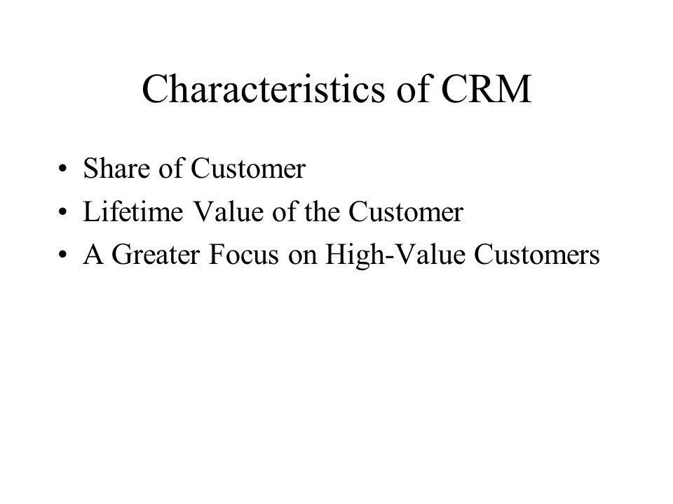 Characteristics of CRM