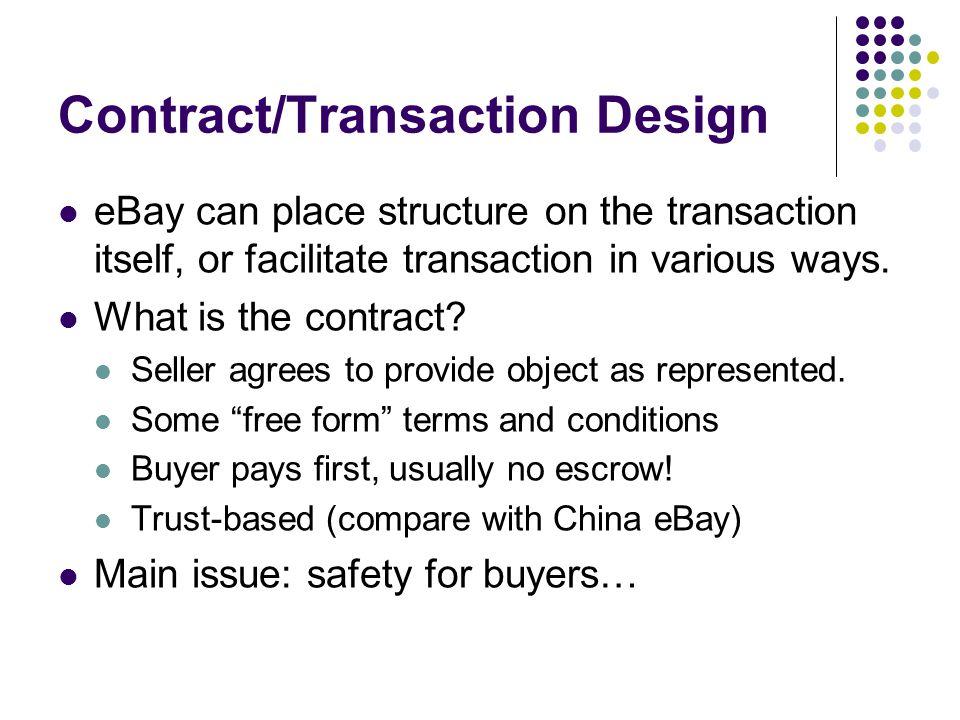 Contract/Transaction Design