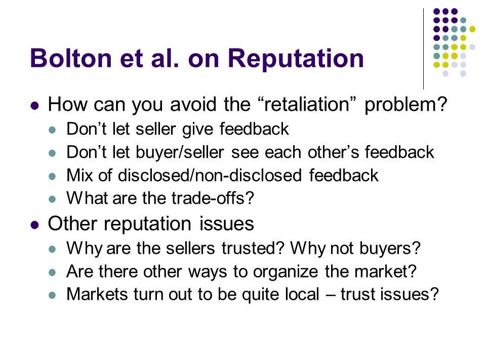 Bolton et al. on Reputation