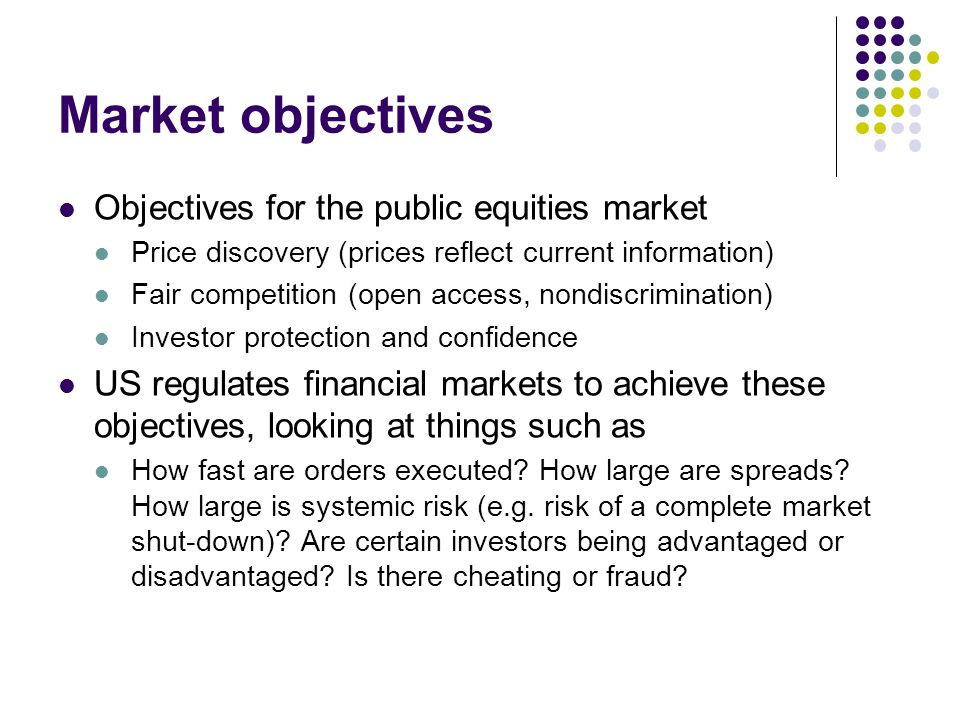 Market objectives Objectives for the public equities market