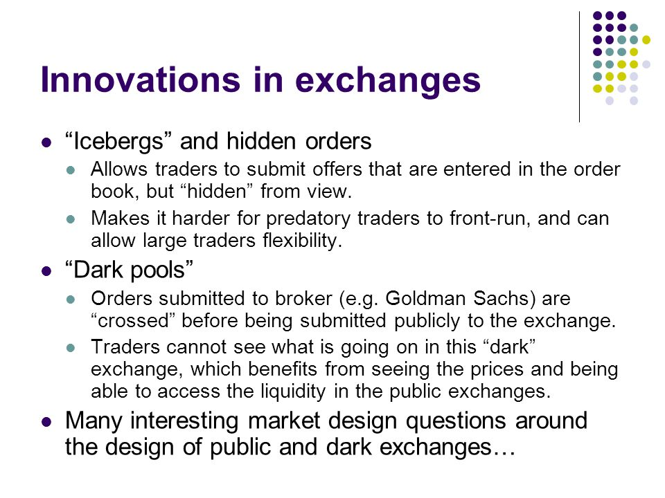 Innovations in exchanges