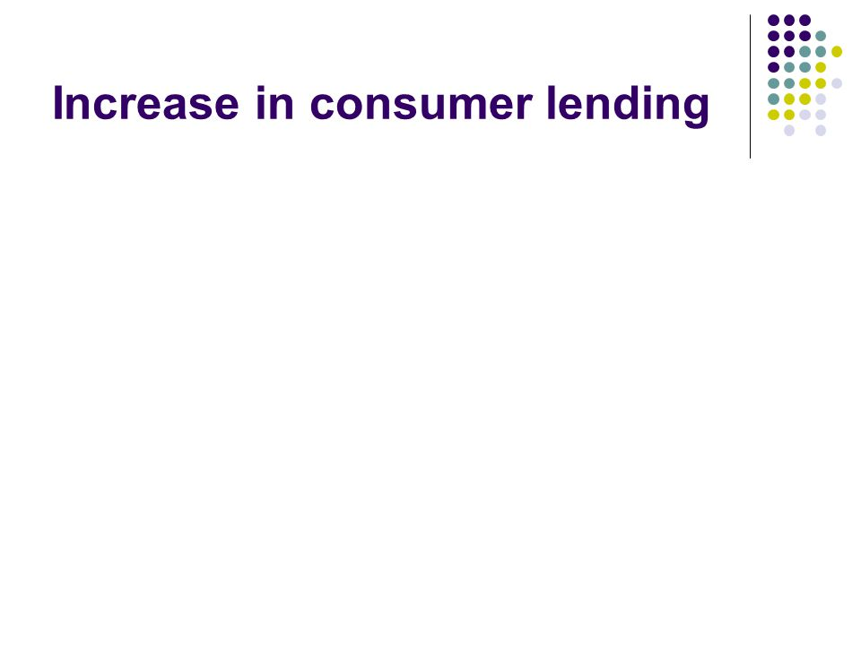 Increase in consumer lending
