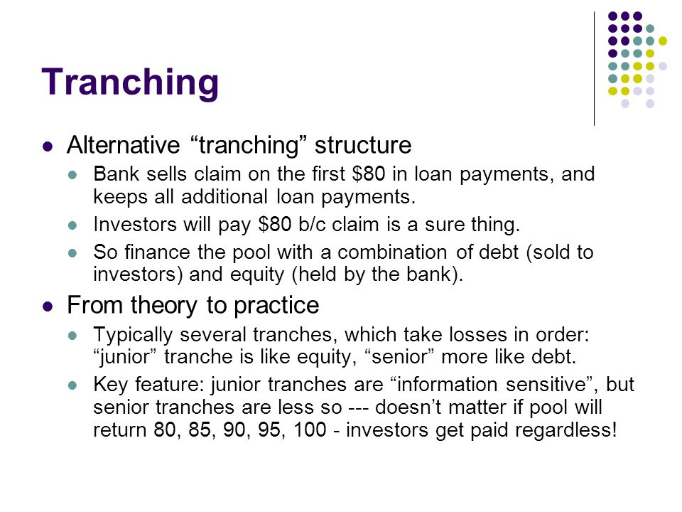 Tranching Alternative tranching structure From theory to practice