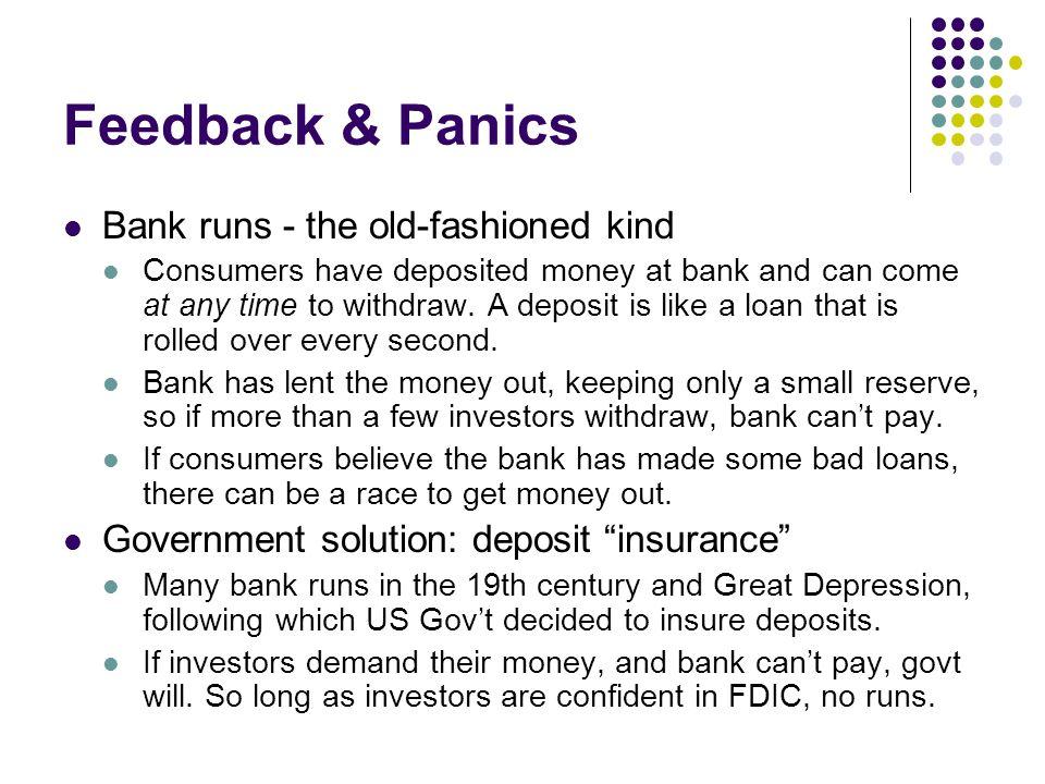 Feedback & Panics Bank runs - the old-fashioned kind