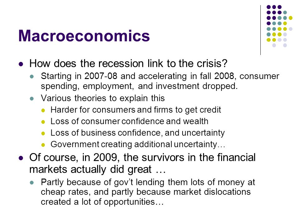 Macroeconomics How does the recession link to the crisis