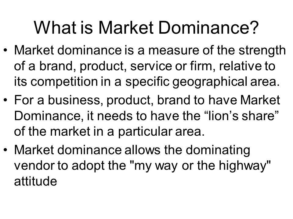 What is Market Dominance