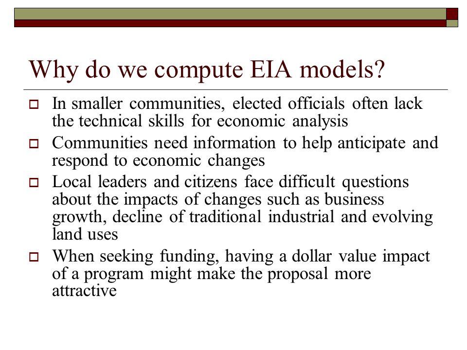 Why do we compute EIA models