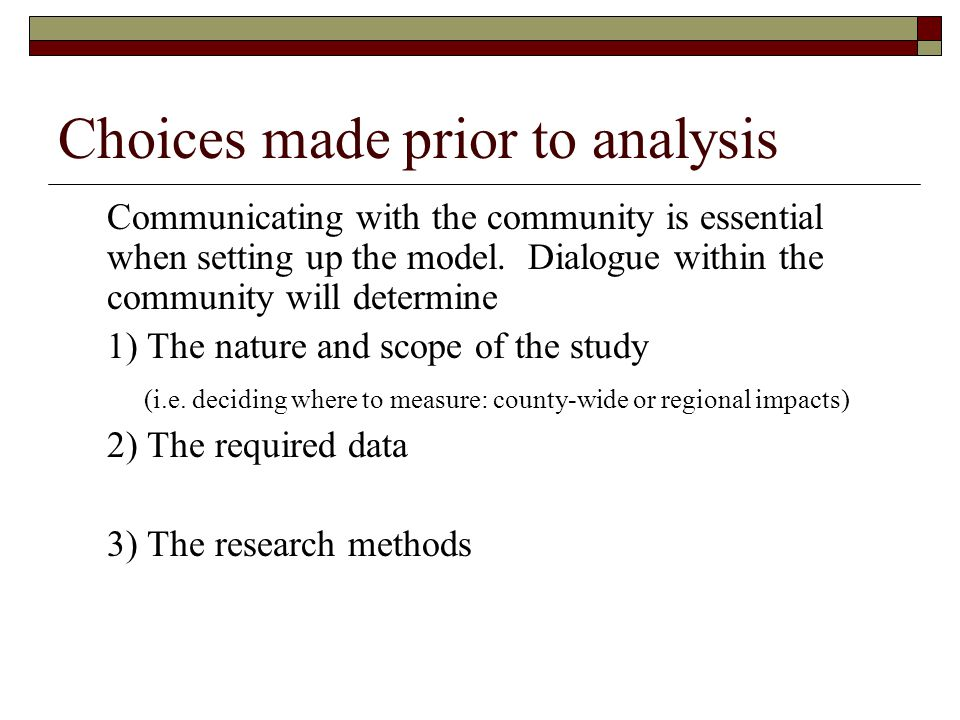 Choices made prior to analysis