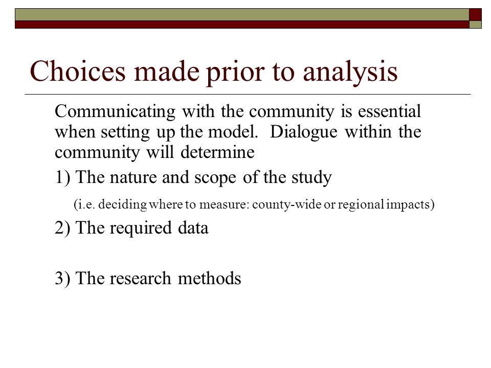 Choices made prior to analysis