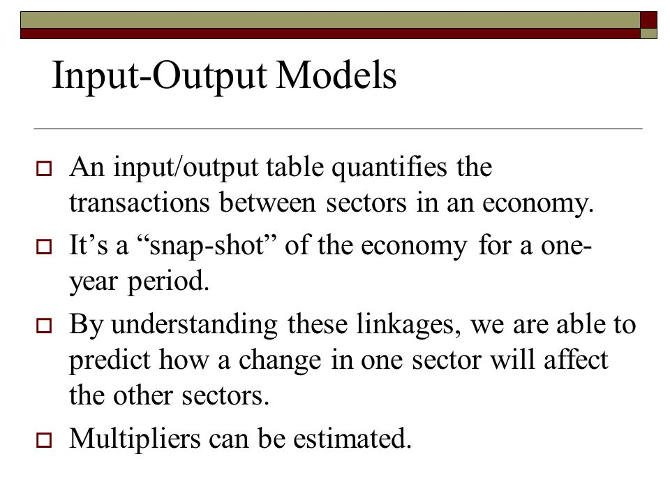 input output multiplier analysis for major industries The economic base model divides employment into two major categories: 1)  export or basic industries which produce and sell goods or services to  1  frederick moore and james w peterson, regional analysis: an interindustry  model of.