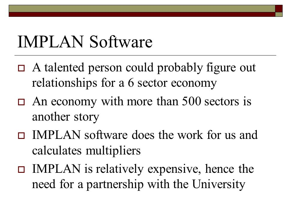 IMPLAN Software A talented person could probably figure out relationships for a 6 sector economy.