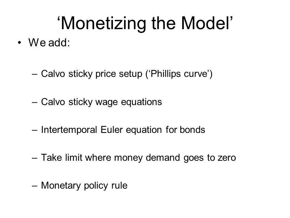 'Monetizing the Model'
