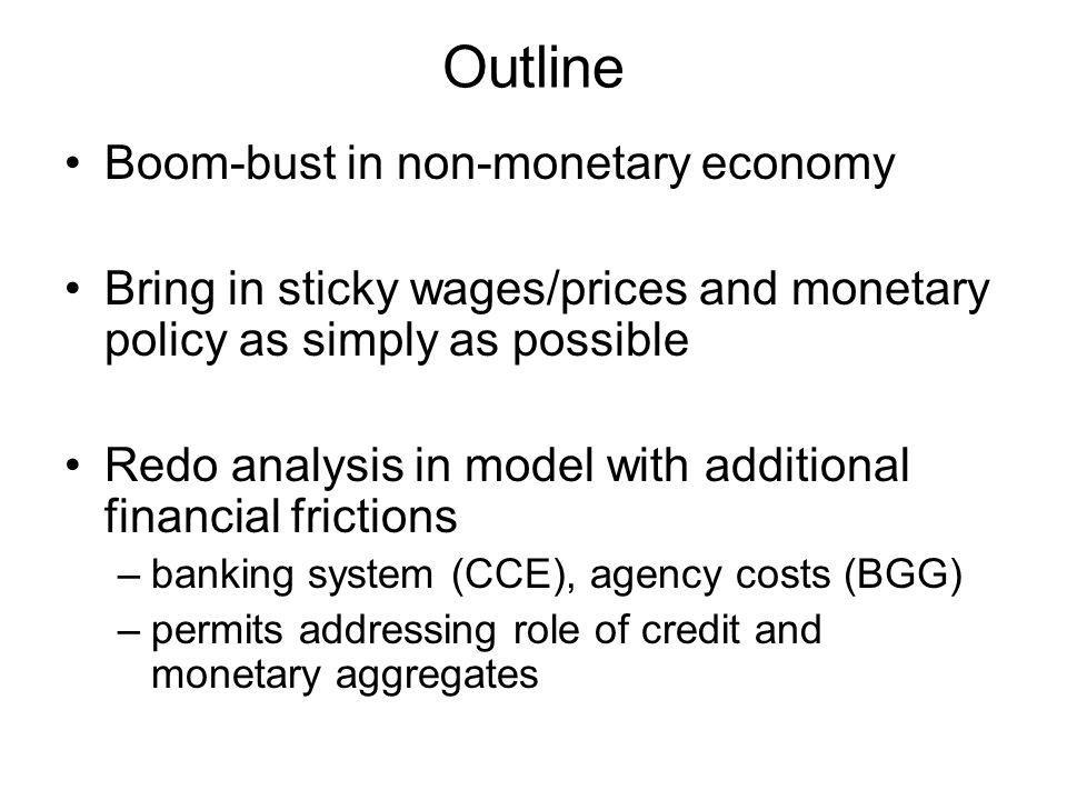 Outline Boom-bust in non-monetary economy