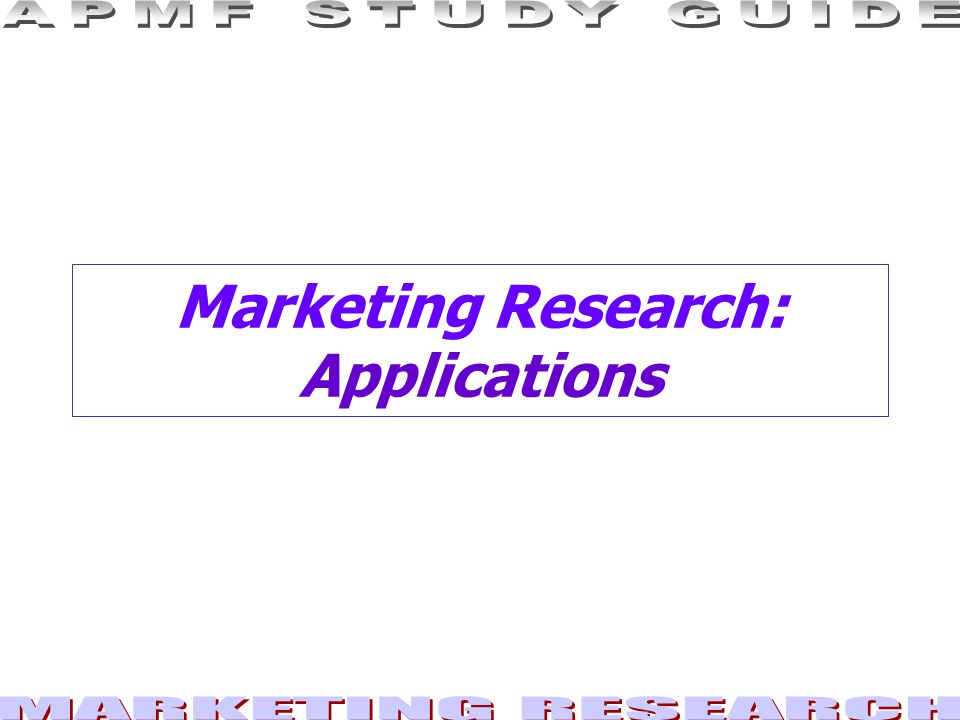 Marketing Research: Applications