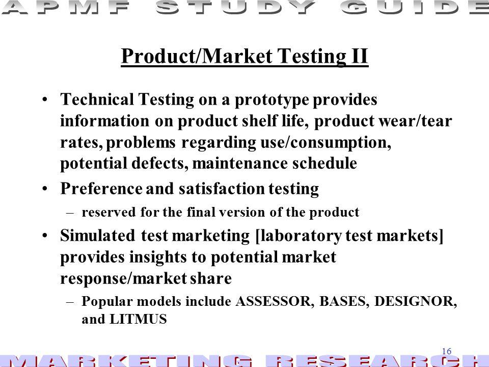 Product/Market Testing II
