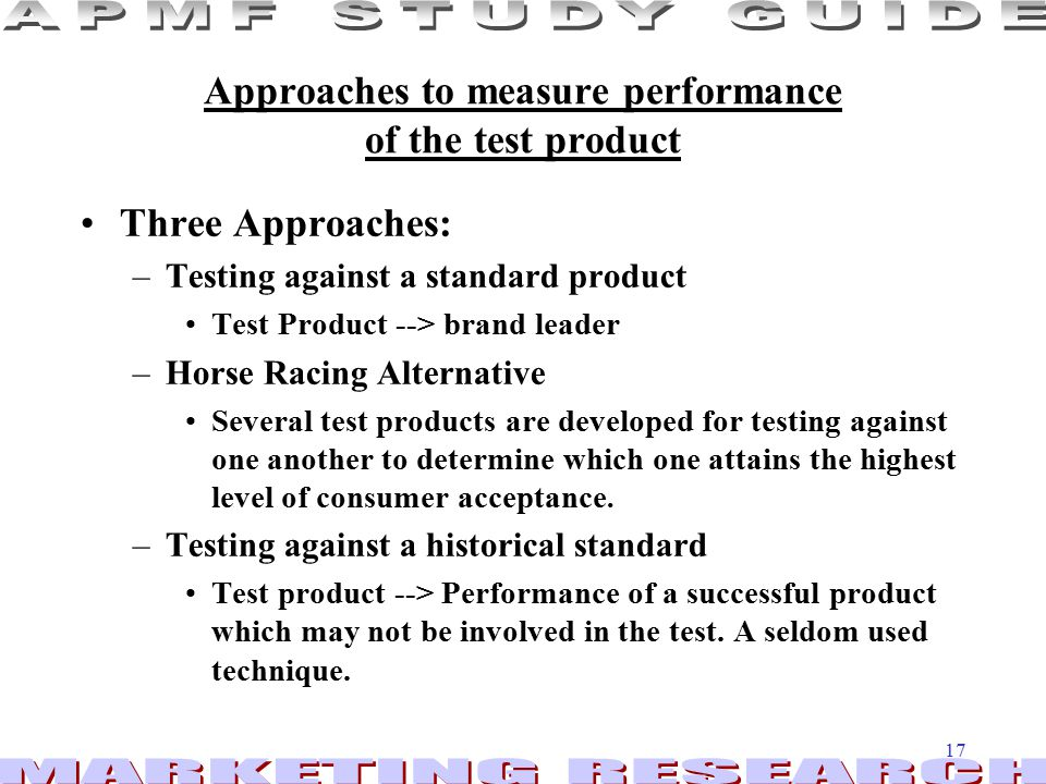 Approaches to measure performance of the test product