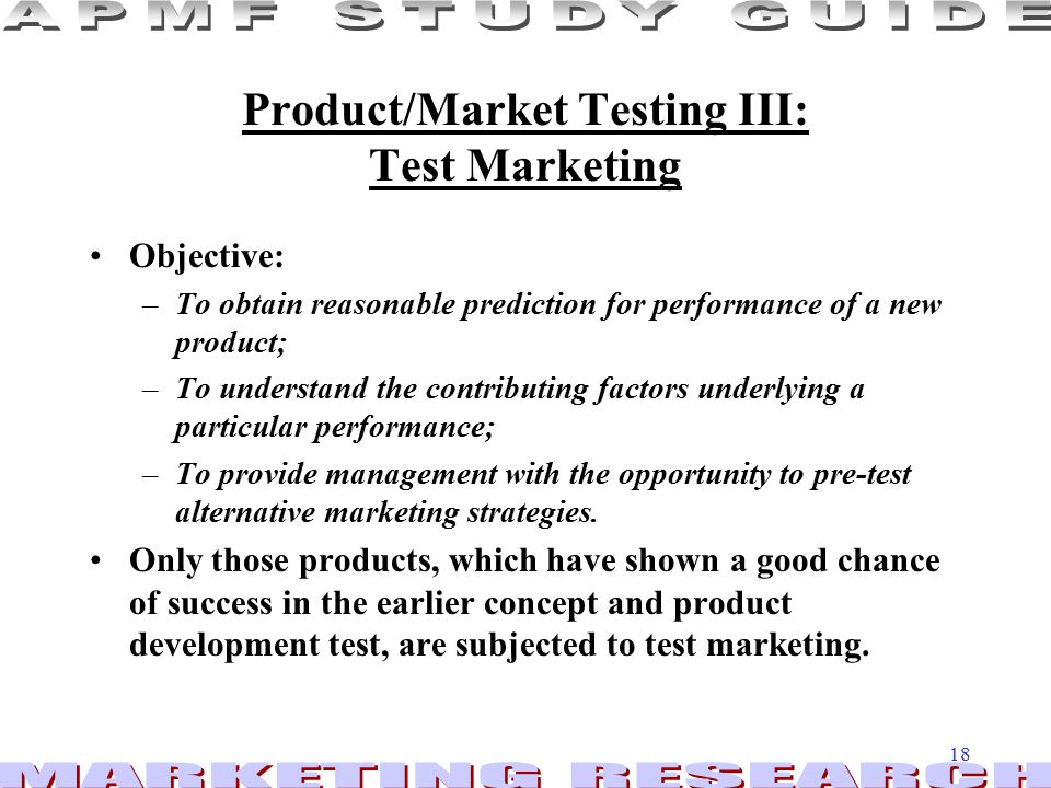 Product/Market Testing III: Test Marketing