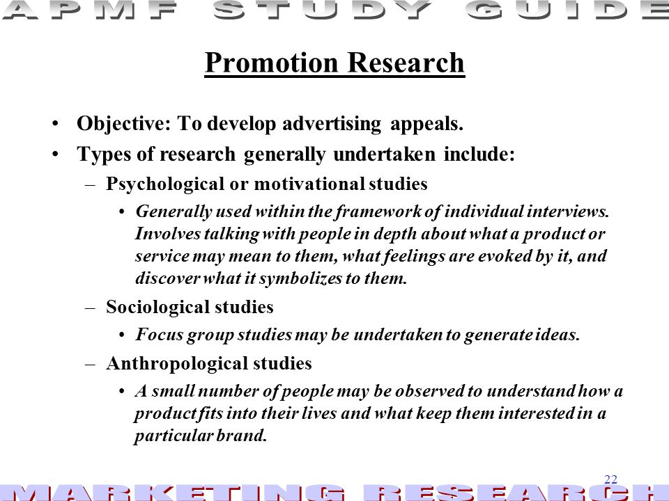 Promotion Research Objective: To develop advertising appeals.