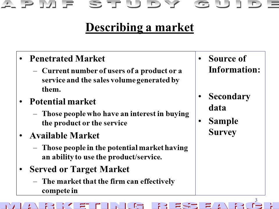 Describing a market Penetrated Market Potential market