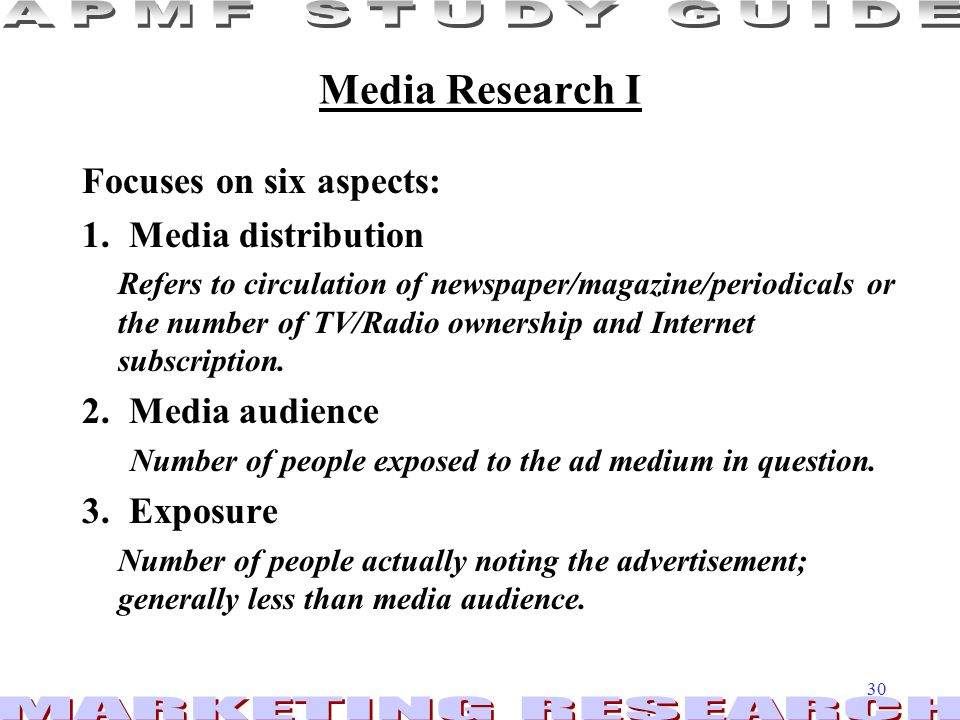 Media Research I Focuses on six aspects: 1. Media distribution
