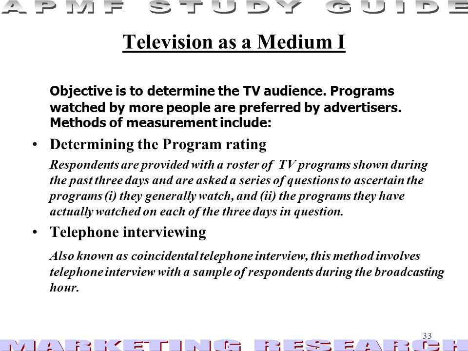 Television as a Medium I