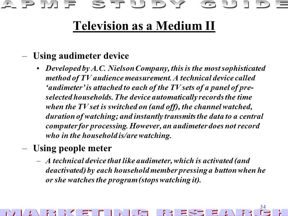 Television as a Medium II