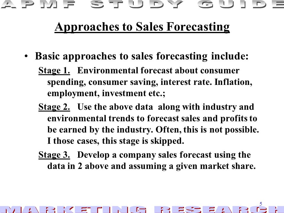 Approaches to Sales Forecasting