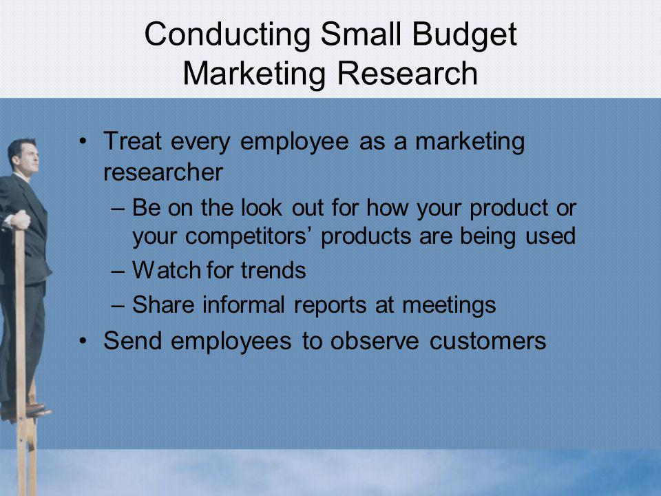 Conducting Small Budget Marketing Research