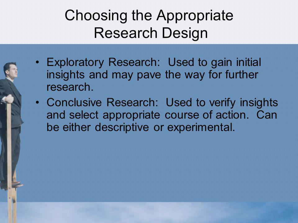Choosing the Appropriate Research Design