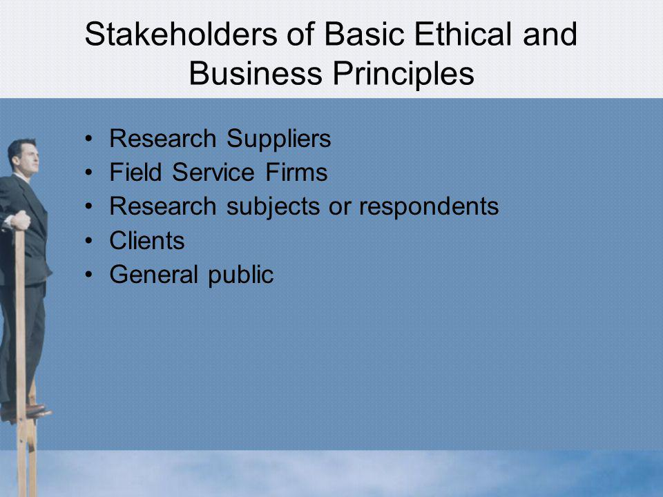 Stakeholders of Basic Ethical and Business Principles