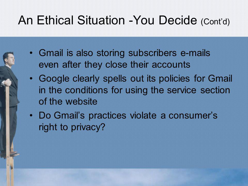 An Ethical Situation -You Decide (Cont'd)