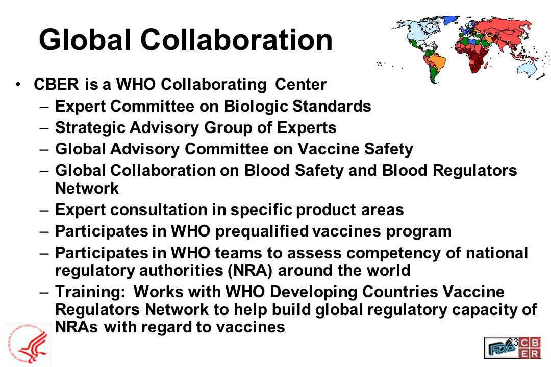 Global Collaboration CBER is a WHO Collaborating Center