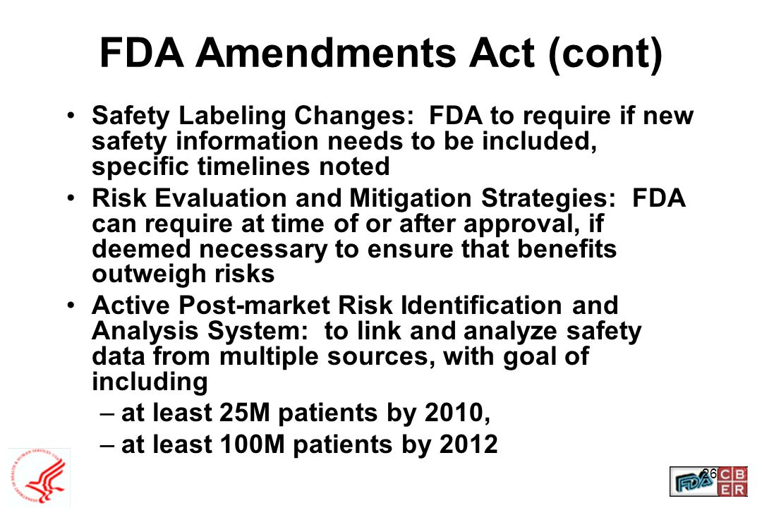 FDA Amendments Act (cont)