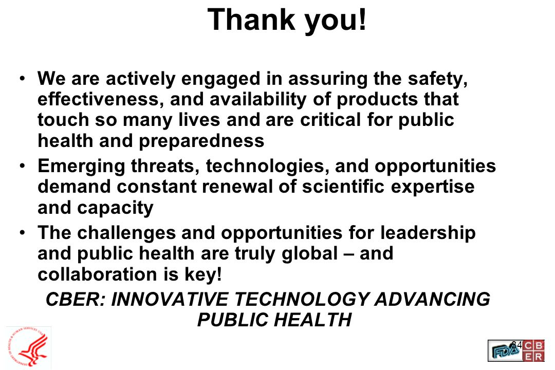 CBER: INNOVATIVE TECHNOLOGY ADVANCING PUBLIC HEALTH
