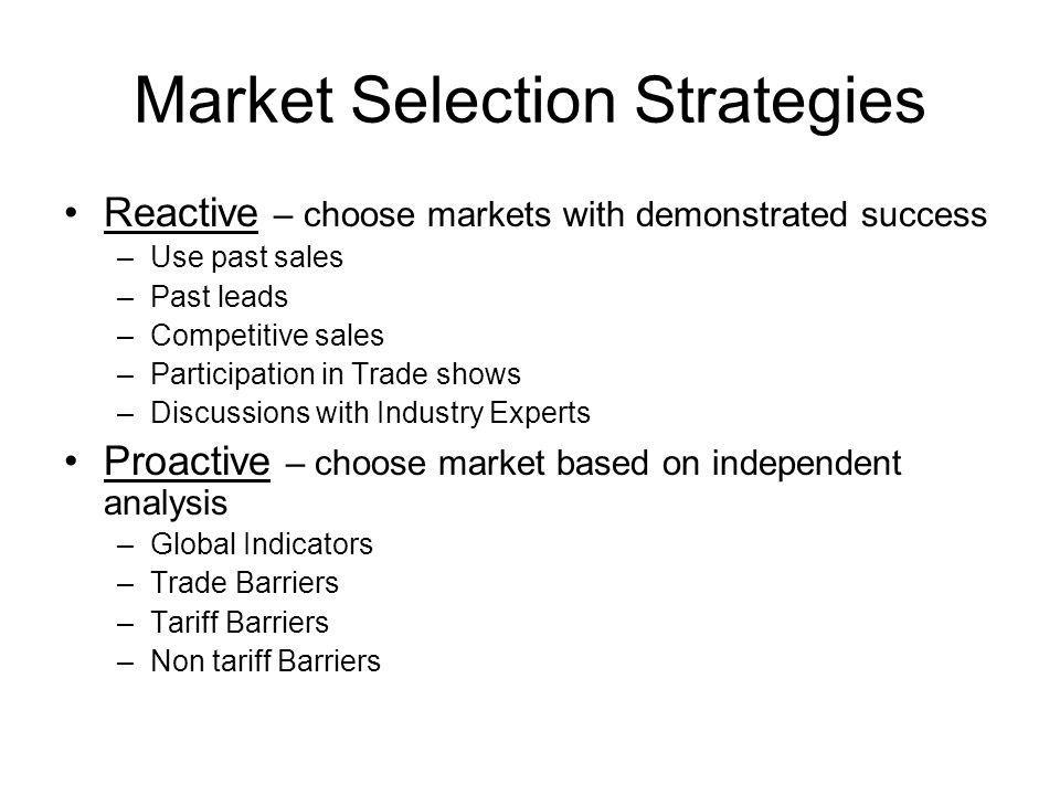 Market Selection Strategies
