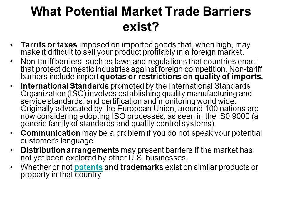 What Potential Market Trade Barriers exist