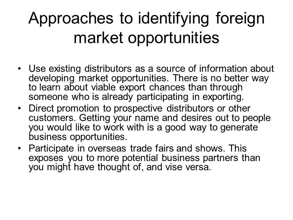 Approaches to identifying foreign market opportunities