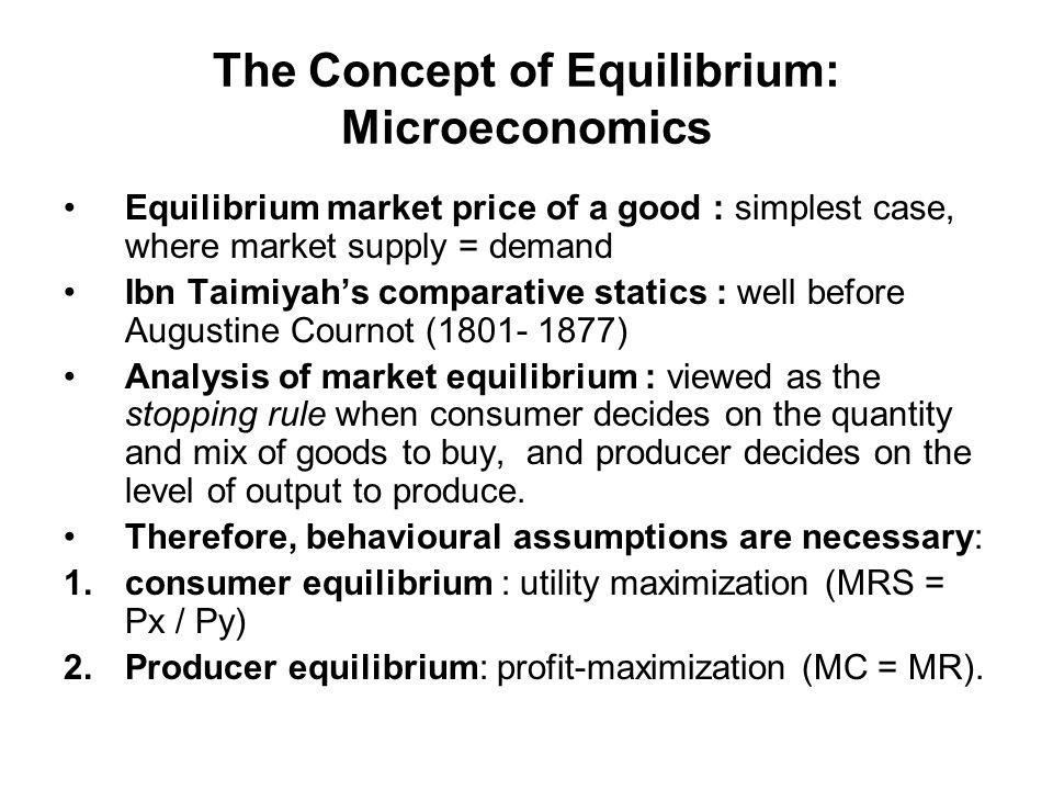 The Concept of Equilibrium: Microeconomics