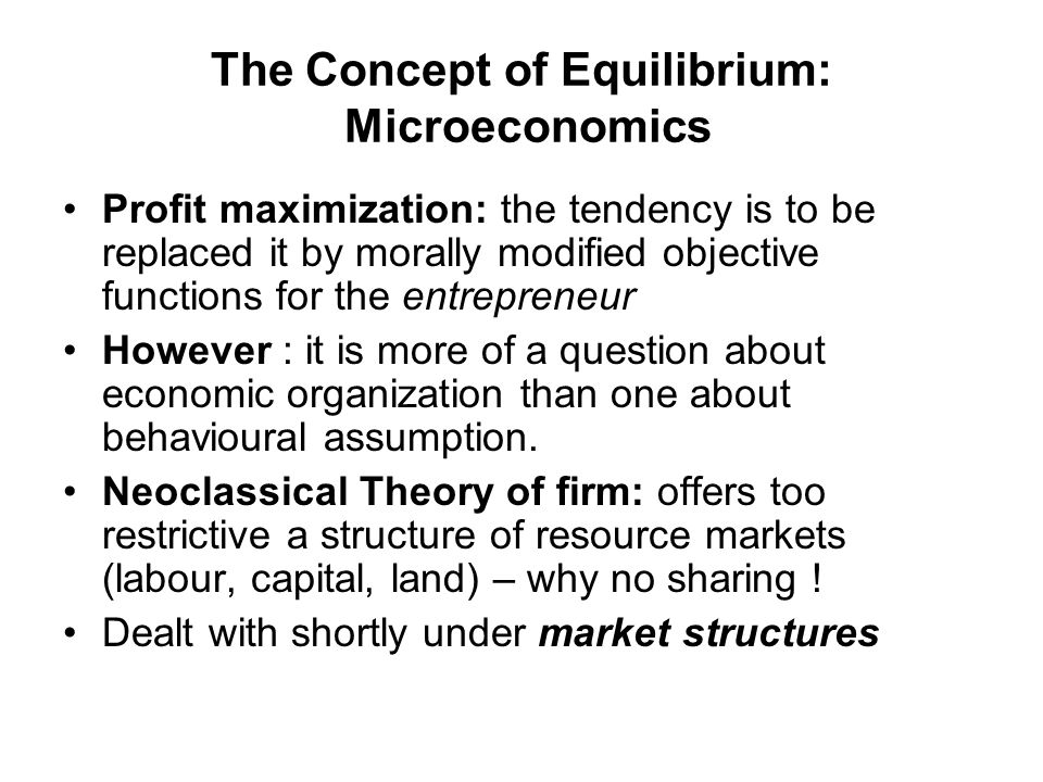 The Concept of Equilibrium: Microeconomics