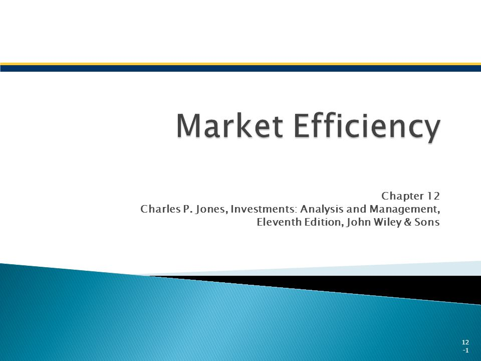 Market Efficiency Chapter 12