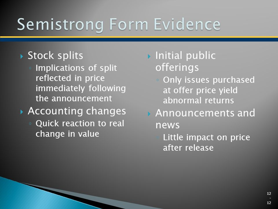 Semistrong Form Evidence