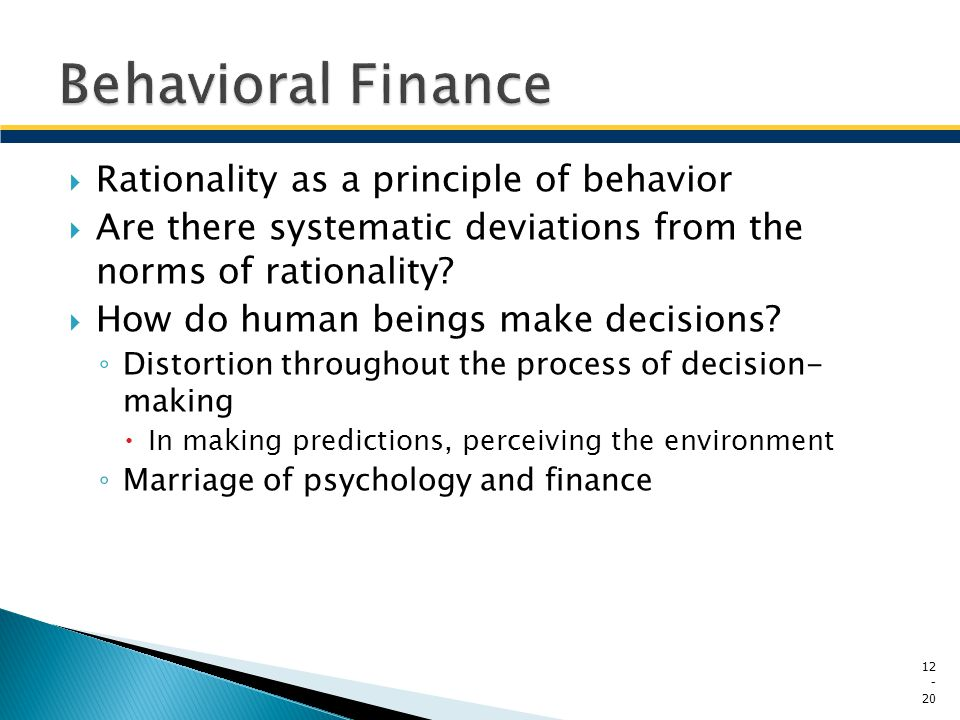 Behavioral Finance Rationality as a principle of behavior