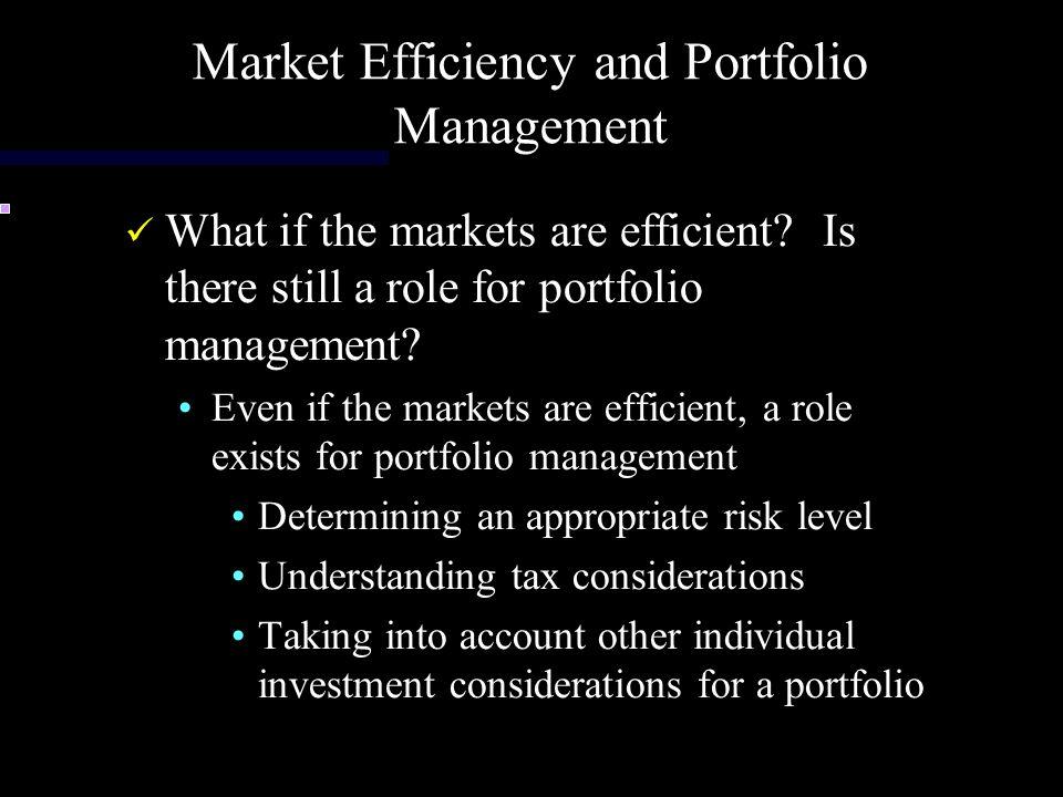 Market Efficiency and Portfolio Management
