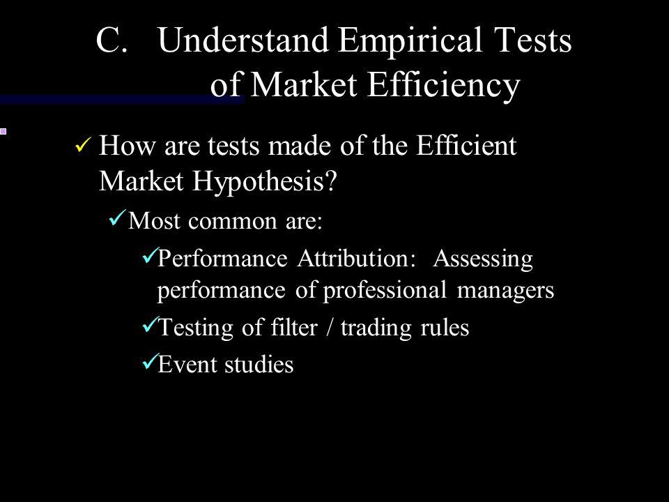 Understand Empirical Tests of Market Efficiency