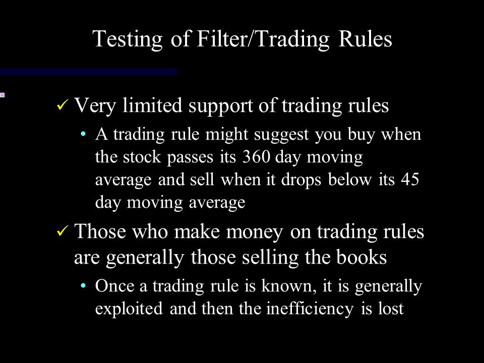 Testing of Filter/Trading Rules