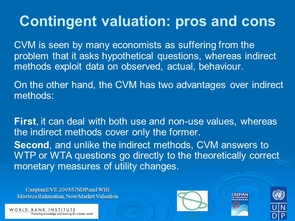 Contingent valuation: pros and cons