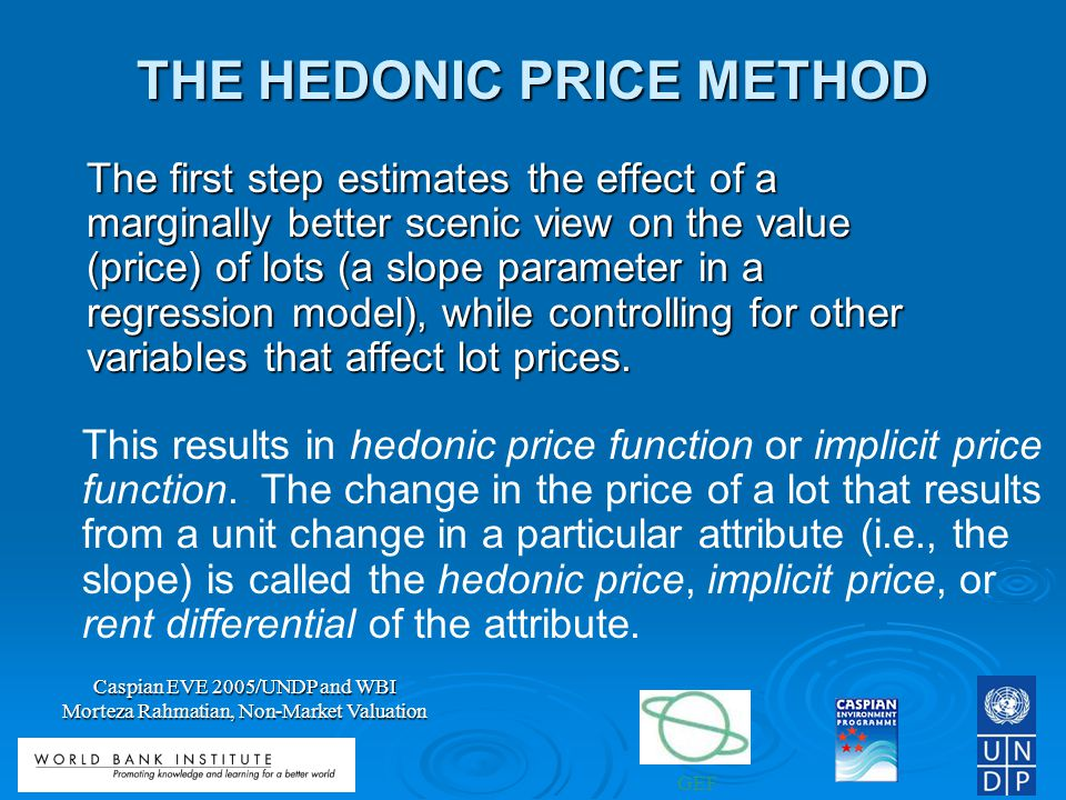 THE HEDONIC PRICE METHOD