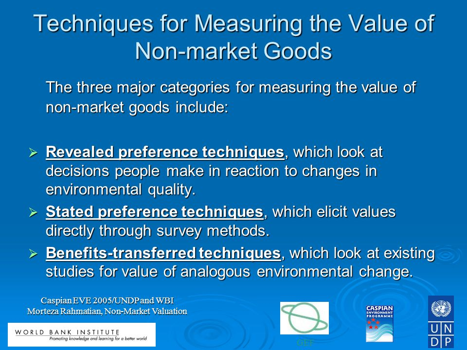 Techniques for Measuring the Value of Non-market Goods